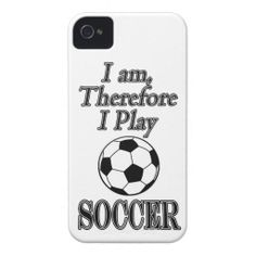 Soccer Futbol Funny I Am Therefore I Play iPhone 4 Case-Mate Case This funny design for the soccer - futbol football ball fan, team, player or coach on your gift list features a black and white ball with white and black text - I am Therefore I Play. Great gift for a player, fan or coach.