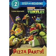 Pizza Party! (Teenage Mutant Ninja Turtles) (Step into Reading 2)