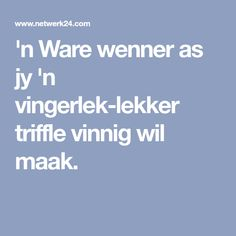 'n Ware wenner as jy 'n vingerlek-lekker triffle vinnig wil maak. South African Recipes, Christmas Pudding, Trifle, Cake Cookies, Puddings, Desserts, Postres, Deserts, Pudding