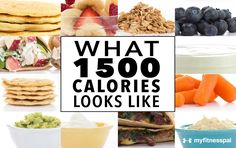 What 1,500 Calories Looks Like [INFOGRAPHIC]