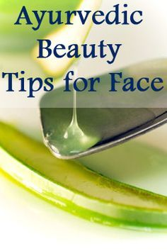Ayurvedic Beauty Tips for Your Face :Let us look at some simple Ayurvedic beauty tips for the face which can help you acquire naturally glowing, problem-free skin.