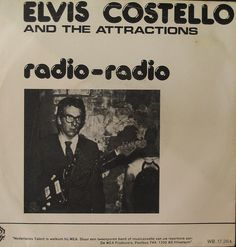 "Elvis Costello, ""Radio Radio"""