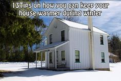13 Tips on how you can keep your house warmer during winter, Trying to save some money and at the same time keep warm? Then check this article out today...