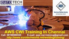 AWS CWI Certified welding Inspector  Training and Examination Course In…