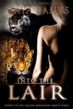 Just finished Into the Lair (Falcon Mercenary Group Series by Maya Banks. I Love Books, Good Books, Books To Read, My Books, Reading Books, Romance And Love, Sex And Love, Paranormal Romance, Romance Novels