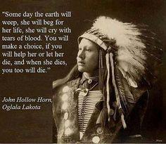 John Hollow Horn-The earth will cry