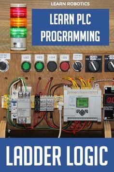 PLC Programming Basics using Ladder Logic - Learn Robotics Electrical Engineering Books, Electrical Projects, Electronic Engineering, Simple Electronics, Electronics Basics, Electronics Projects, Plc Programming, Programming Tutorial, Electronic Circuit Projects