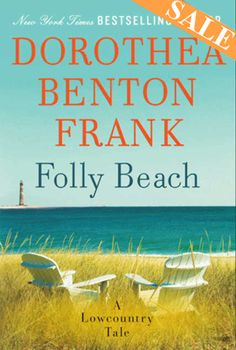 Love Dorthea Benton Frank-- always a fun summer read, especially since they are set in GA, SC, and NC!
