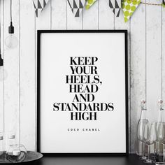 Keep Your Heels High http://www.amazon.com/dp/B016N17QGA   inspirational quote word art print motivational poster black white motivationmonday minimalist shabby chic fashion inspo typographic wall decor