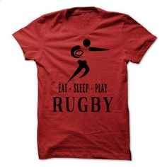 eat sleep play rugby - #hoodie jacket #work shirt. CHECK PRICE => https://www.sunfrog.com/Sports/eat-sleep-play-rugby.html?60505