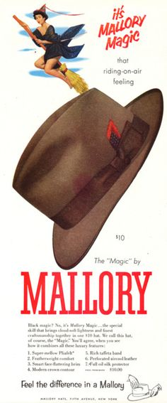 mallory hats   No man I knew didn't wear a hat and they always tipped it to a lady  but then, ladies were ladies.