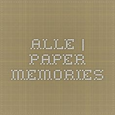Paper-Memories - Stanzen ohne Ende ;-) ; Versandkosten DE 4,50 €; ab 100 € Bestellwert versandkostenfrei (Stand 12/2014)