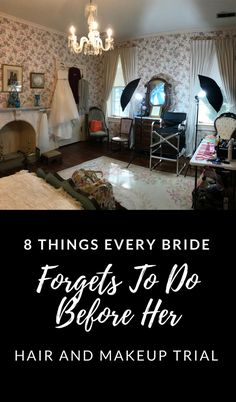 8 Things Every Bride Forgets To Do Before Her Hair And Makeup Trial To make sure your look is beyond beautiful, make sure you don't forget about these eight crucial steps.