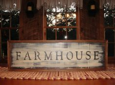 Primitive Farmhouse Sign-The finish isn't so great but I like the wording