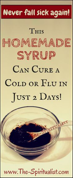 This Homemade SYRUP will Alleviate the Symptoms and Shorten the Duration of a Cold/Flu in Just Few Days!