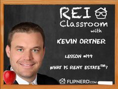 Kevin Ortner discusses what Rent Estate is and how average Americans are able to use their current home as a rental property in order to secure retirement long term.