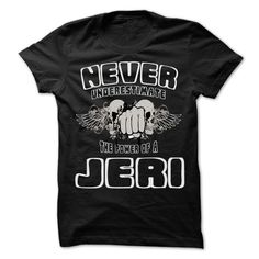 Never Underestimate The Power… Cool JERI Name T Shirt ⓛⓞⓥⓔ