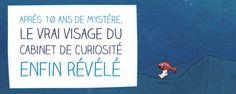 Le vrai visage du Cabinet de Curiosité enfin dévoilé... http://fr.calameo.com/read/00075300394dc2ca986e0