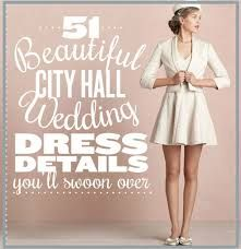 51 Beautiful City Hall Wedding Dress Details Youu0027ll Swoon Over