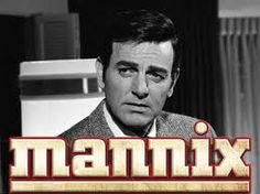 Mike Connors as Mannix - I loved this show!