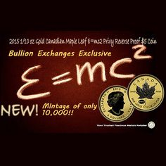 Bullion Exchanges EXCLUSIVE - 2015 1/10th oz Gold Canadian Maple Leaf E=mc2 Privy Reverse Proof $5 Coin (Sealed) - www.bullionexchanges.com #bullex #bullionaireclub #bullionexchanges #gold #goldcoin #numismatics #royalcanadianmint #einstein #emc2 #theoryofrelativity #maple #canadianmaple #canadianmapleleaf #reverseproof #freeshipping #invest #collect #bullion #nyretailer #diamomddostrict #iraapproved #goldcoins #goldbullion #limitedmintage #new #alberteinstein #science #exclusive #coinage