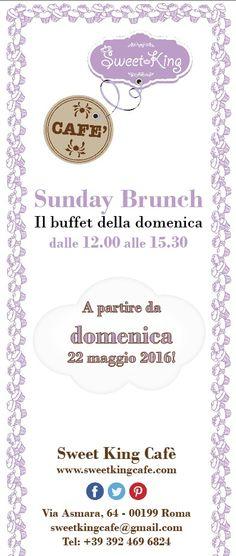 Sunday Brunch allo Sweet King Cafè!!! Dal 22 maggio