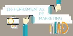 140 Súper Herramientas para Marketing (Actualizado) - Contenido seleccionado con la ayuda de http://r4s.to/r4s