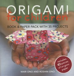 """Origami for Children from Cima Books: """"Origami for Children"""" is the perfect introduction to origami, the fun Japanese papercraft for parents and children of all ages. Divided into six sections, the projects cover a fun range of themes, from classic origami designs such as animals to party decorations and modern vehicles. There's even a project showing how to create the classic Japanese arcade character Pacman. You'll be amazed at how much you can create with a few simple folds. Every stage…"""