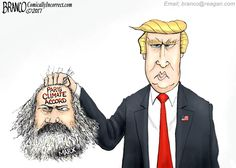 Cartoonist A.F. Branco depicts what President Trump just did to the terrible Paris Climate Accords using the head of the man who inspired most of it tenets.