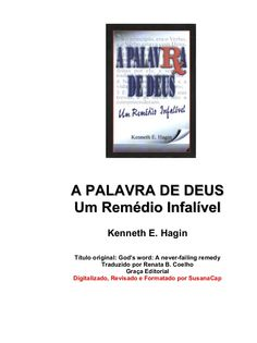 2682347 kenneth-e-hagin-a-palavra-de-deus-um-remedio-infalivel by Antonio Ferreira via slideshare