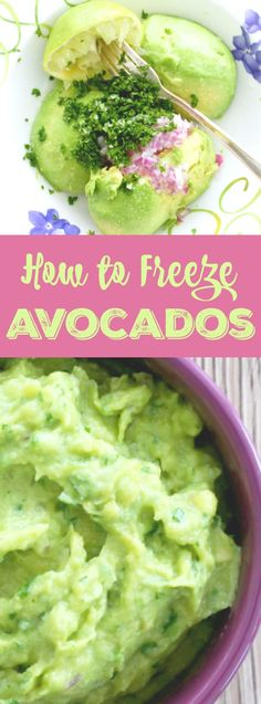 How to Freeze Avocados ~ A colorful photo tutorial for freezing avocados, plus an easy recipe for guacamole!