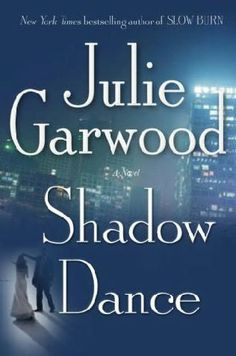book cover of     Shadow Dance      (Buchanan-Renard, book 6)    by    Julie Garwood