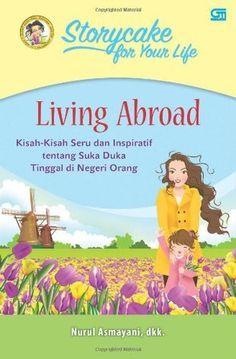 Living Abroad nyi penengah dewanti - Penelusuran Google My Books, Google, Life