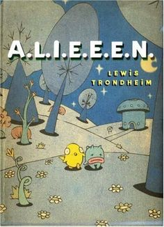 A.L.I.E.E.E.N.: Archives of Lost Issues and Earthly Editions of Extraterrestrial Novelties by Lewis Trondheim. $5.18. Reading level: Ages 12 and up. Author: Lewis Trondheim. Publisher: First Second; 1st edition (May 2, 2006)