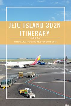 All you need to know for a 3D2N visit to Jeju Island, Korea