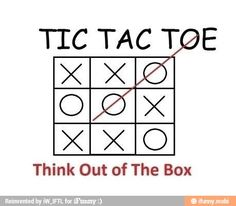 Think Out of The Box haha :)