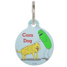 """""""Aaah, yes. There ain't nothin' better than a CORN DOG!"""" This hilarious pet tag from Paul McGehee's """"Green Weenii"""" comics will put a smile on everyone's face when they see it. And, the reverse is fully customizable so you can enter your pet's name and info! Available in small and large sizes."""