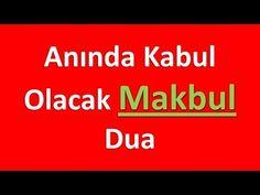 Anında Kabul Olacak Makbul Dua - YouTube