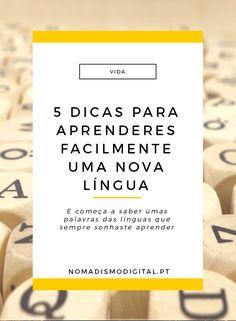 Aprende uma nova língua rapidamente e facilmente com estas 5 dicas do Nomadismo…