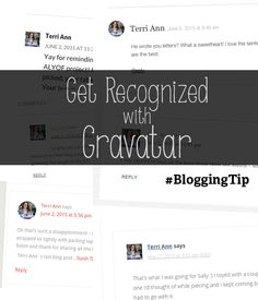 Get recognized online in your comments by using Gravatar. Blogging tip for  being more active in your niche community!