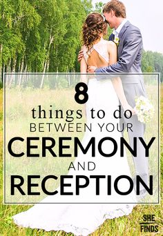 8 things to do between your ceremony and reception