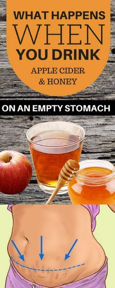 WHAT HAPPENS WHEN YOU DRINK APPLE CIDER VINEGAR AND HONEY IN THE MORNING ON AN EMPTY STOMACH