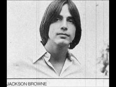 Jackson Browne (born Clyde Jackson Browne on October is an American singer-songwriter and musician who has sold over 17 million albums in the United States alone. [Two songs I love: These Days and Birds of St. 70s Music, I Love Music, Juke Box, Jackson Browne, Music Clips, Cover Songs, Types Of Music, Relaxing Music, My Favorite Music