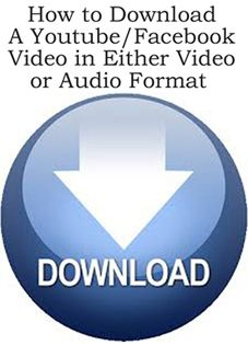 How To Download a YouTube or Facebook Video in Either Video or Audio Format  http://www.ebay.co.uk/itm/How-To-Download-a-YouTube-or-Facebook-Video-in-Either-Video-or-Audio-Format-/141431366887?pt=US_Drivers_Utilities_Software&hash=item20edf764e7