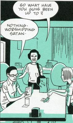 Ghost World. Love this comic. So funny!