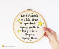 Friends are like stars quote Embroidery Hoop by naturapicta