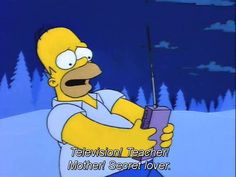 """The 100 Best Classic Simpsons Quotes """"Television!"""" The post The 100 Best Classic Simpsons Quotes appeared first on Paris Disneyland Pictures. The Simpsons Guy, Simpsons Funny, Simpsons Quotes, Ralph Wiggum, Secret Lovers, Great Tv Shows, Homer Simpson, Cool Cartoons, Best Shows Ever"""