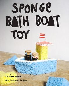 Turn sponges into adorable bath time boats!