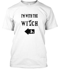 I'm With The Witch T Shirt 31 St October White T-Shirt Front