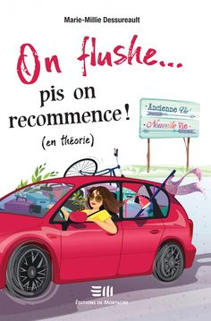 On flushe pis on recommence – Marie-Millie Dessureault